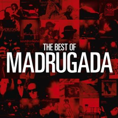 The Best Of Madrugada - Madrugada