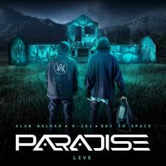 Paradise (Live) - Alan Walker, K-391, Boy In Space