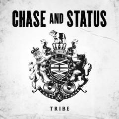 Tribe - Chase & Status