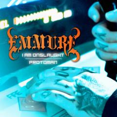I Am Onslaught / Protoman - Emmure