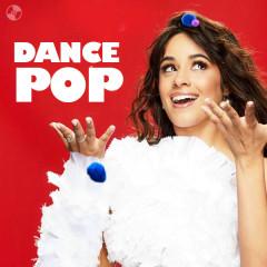 Dance Pop - Rita Ora, Mabel, Camila Cabello, Katy Perry