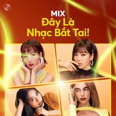 Đây Là Nhạc Bắt Tai - AMEE, MIN, Dua Lipa, Red Velvet