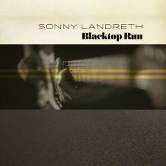 Don't Ask Me - Sonny Landreth