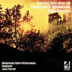 Tchaikovsky & Mendelssohn Violin Concertos - Ruggiero Ricci, Netherlands Radio Philharmonic Orchestra, Jean Fournet