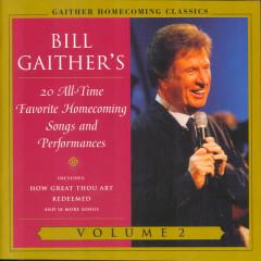 Gaither Homecoming Classics Vol.2 - Bill & Gloria Gaither
