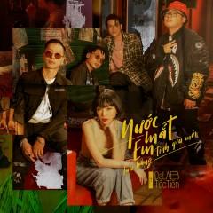 Nước Mắt Em Lau Bằng Tình Yêu Mới (Single) - Da LAB, Tóc Tiên