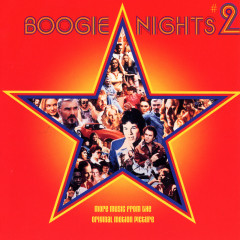 Boogie Nights #2 (More Music From The Original Motion Picture) - Various Artists