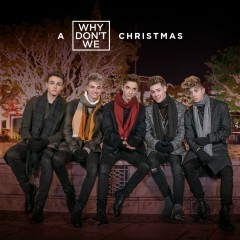 Kiss You This Christmas - Why Don't We