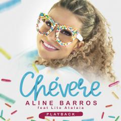 Chevere (Playback) - Aline Barros