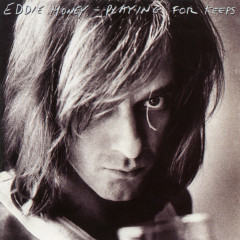 Playing for Keeps - Eddie Money