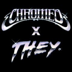 Must've Been (Chromeo X THEY. Version) - Chromeo