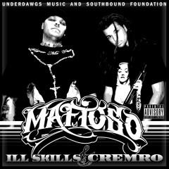 Mafioso - Ill Skills, Cremro