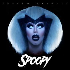 SPOOPY - Sharon Needles