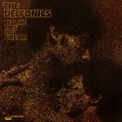 Tell Me This Is a Dream (Expanded Version) - The Delfonics