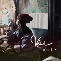 Vội (Single) - Hiền Lê