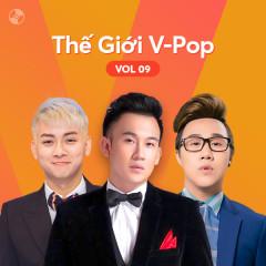 Thế Giới V-Pop Vol.9 - Hoài Lâm, Dương Triệu Vũ, Trung Quân Idol