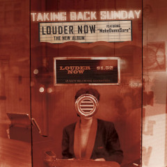 Louder Now (Deluxe Edition) - Taking Back Sunday