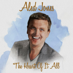 The Heart Of It All - Aled Jones
