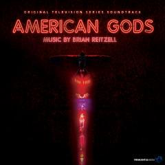 American Gods (Original Series Soundtrack) - Brian Reitzell