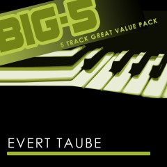 Big-5 : Evert Taube - Evert Taube