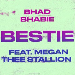 Bestie (Remix) - Bhad Bhabie, Megan Thee Stallion