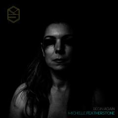 Begin Again - Michelle Featherstone