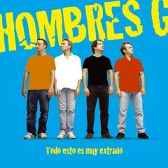 Todo esto es muy extranõ (American edition) - Hombres G