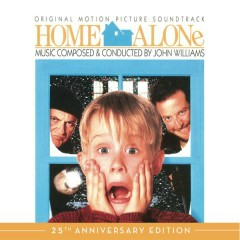 Home Alone (Original Motion Picture Soundtrack) [25th Anniversary Edition] - John Williams