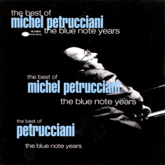 Best Of The Blue Note Years - Michel Petrucciani