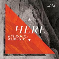 Here (Live) - Red Rocks Worship