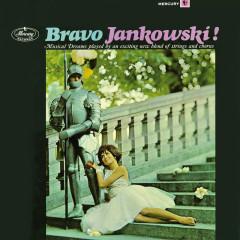 Bravo Jankowski! - Horst Jankowski