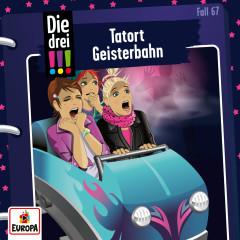 067/Tatort Geisterbahn - Die drei !!!