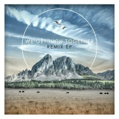 We Get High Together (The Remixes) - Nicolas Haelg, Tyler Sjöström