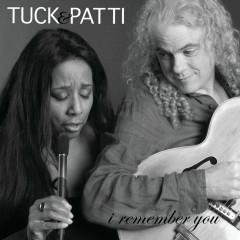 I Remember You - Tuck & Patti