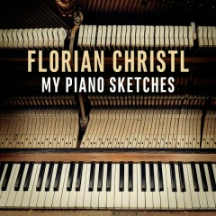 My Piano Sketches - Florian Christl