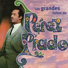 Los Grandes Éxitos de Pérez Prado - Pérez Prado