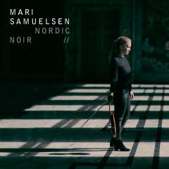 Nordic Noir - Mari Samuelsen, Hakon Samuelsen, Trondheim Soloists