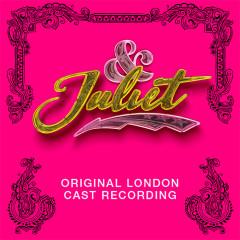 & Juliet (Original London Cast Recording) - Various Artists