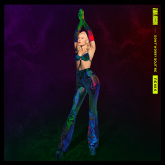 Don't Worry Bout Me (Remixes) - Zara Larsson