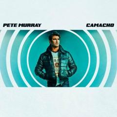 Camacho - Pete Murray