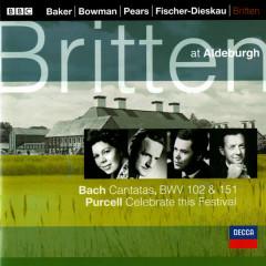 Bach, J.S.: Cantatas Nos. 102 & 151 / Purcell: Celebrate this Festival - Benjamin Britten, Dame Janet Baker, James Bowman, Sir Peter Pears, Dietrich Fischer-Dieskau