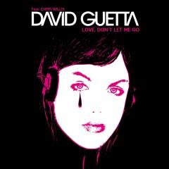 Love, Don't Let Me Go - David Guetta