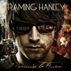 A Promise To Burn - Framing Hanley