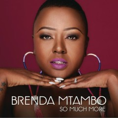 So Much More - Brenda Mtambo
