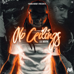 No Ceilings - Lil Wayne