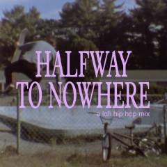 halfway to nowhere - a lofi hip hop mix - Majestic