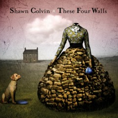 Fill Me Up - Shawn Colvin