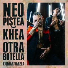 Otra Botella - Neo Pistea, Khea, Omar Varela