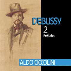 Debussy: Préludes - Aldo Ciccolini