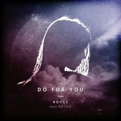 Do For You (Single)